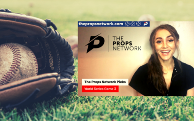 World Series Game 3 Picks and Props| The Props Network